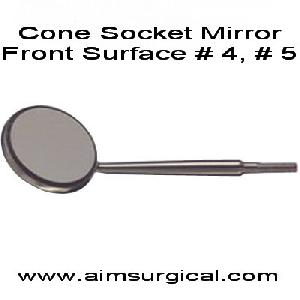 cone socket mouth mirror front surface
